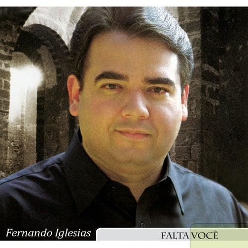 Falta Você by Fernando Iglesias