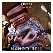 Moska Apresenta Zoombido: Nando Reis by Nando Reis