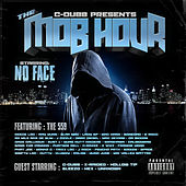 The Mob Hour by No Face