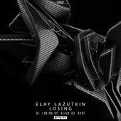 Losing - Single by Elay Lazutkin