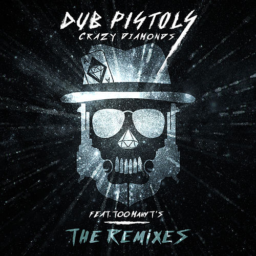 Crazy Diamonds (The Remixes) by Dub Pistols