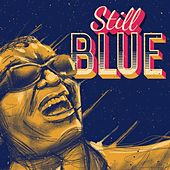 Still Blue by Various Artists