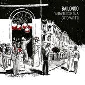 Bailongo by Yamandu Costa