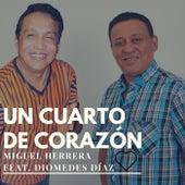 Un Cuarto de Corazón by Miguel Herrera