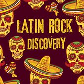 Latin Rock Discovery by Various Artists