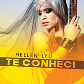 Te Conheci de Hellen Lyu