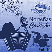 Norteñas de Corazón (Vol. 10) by Various Artists