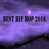 Best Hip Hop 2016 - EP by Various Artists