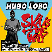 Ska Is the Way by Various Artists