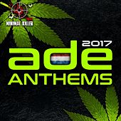 Ade Anthems 2017 - EP by Various Artists