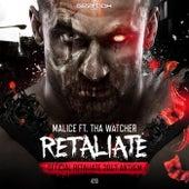 Retaliate (feat. Tha Watcher) by Malice