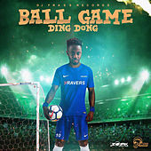 Ball Game - Single by Ding Dong