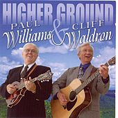 Play & Download Higher Ground by Paul Williams (Bluegrass) | Napster