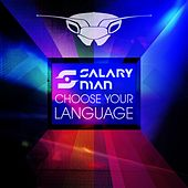 Choose Your Language - EP by Salaryman