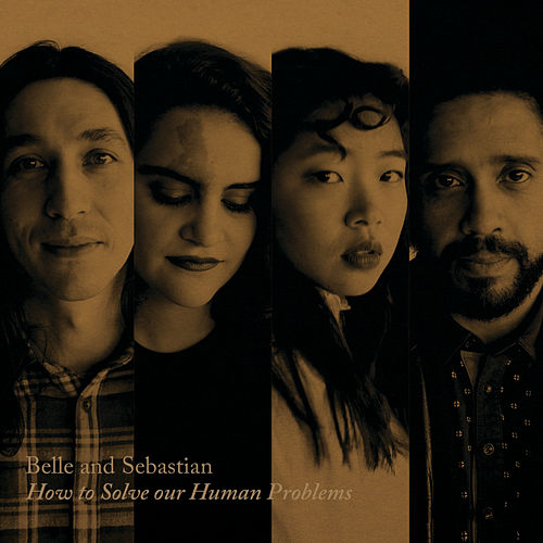 How To Solve Our Human Problems (Part 1) by Belle and Sebastian