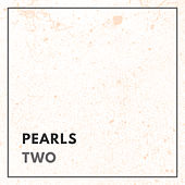 Pearls - Two by Various Artists