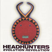 Play & Download Evolution Revolution by The Headhunters | Napster