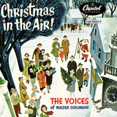 Christmas In The Air! by Voices of Walter Schumann