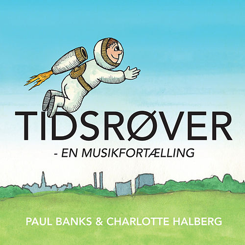 Tidsrøver by Paul Banks