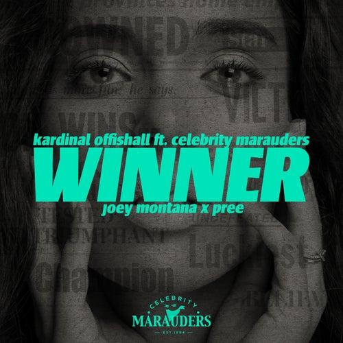 Winner (feat. Celebrity Marauders, Joey Montana & Pree) [Spanish Remix] by Kardinal Offishall