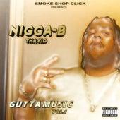 Gutta Music, Vol. 1 by N*Gg*-B
