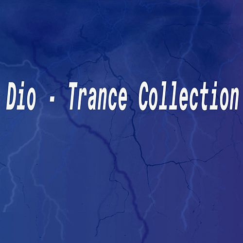 Trance Collection - EP von Dio