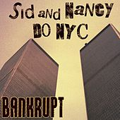 Sid and Nancy Do Nyc by Bankrupt