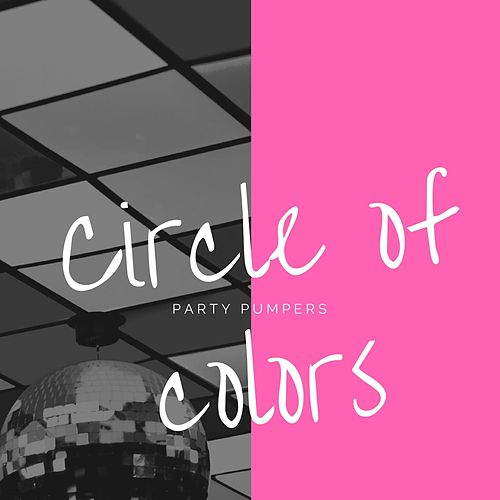 Circle of Colors by Party Pumpers