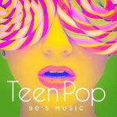 Teen Pop 90's Music by Various Artists