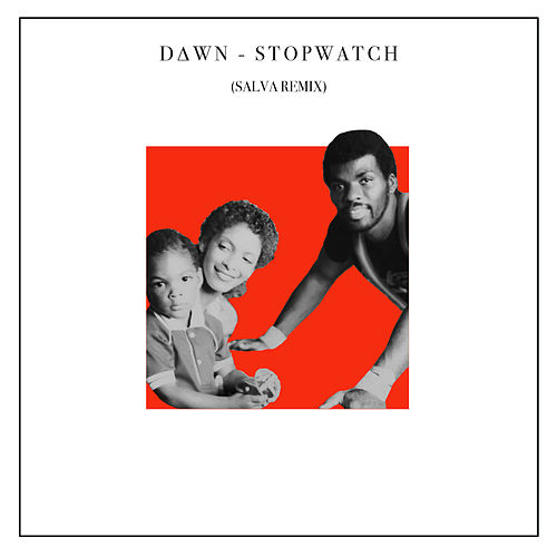 Stopwatch (Salva Remix) by Dawn Richard