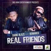 Real Friends (feat. Demarco) - Single by Daine Blaze