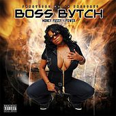 Money, Pussy & Power by Boss Bytch