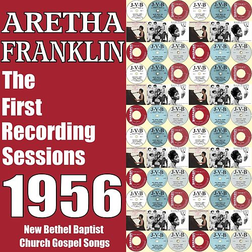 The First Recording Sessions 1956 by Aretha Franklin
