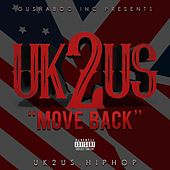 Move Back by Uk2us