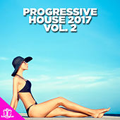 Progressive House 2017, Vol. 2 by Various Artists