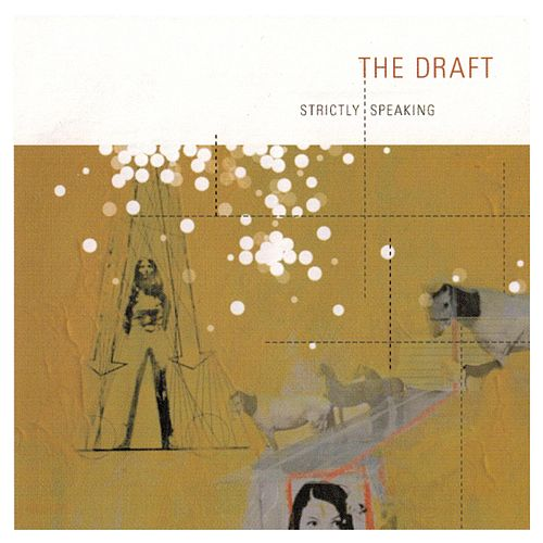 Strictly Speaking by The Draft