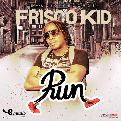 Run - Single by Frisco Kid