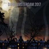 Dark Amsterdam 2017 - EP by Various Artists