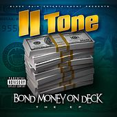 Bond Money On Deck by II tone