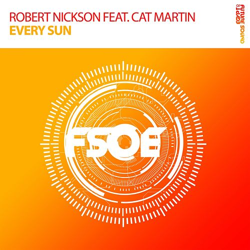 Every Sun (feat. Cat Martin) by Robert Nickson