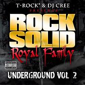 Underground Vol. 2 by Rock Solid Royal Family