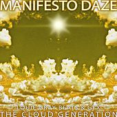The Cloud Generation by Manifesto Daze