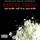Gram Afta Gram by Manson Family
