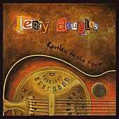 Play & Download Restless on the Farm by Jerry Douglas | Napster