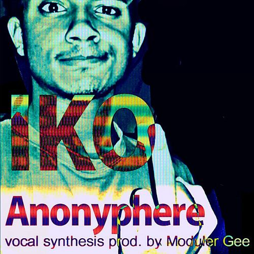 Anonyphere by IKO