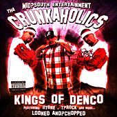 Kings of Denco (Looned & Chopped) by Tha Crunkaholics
