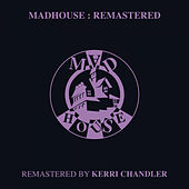 Madhouse : Remastered by Various Artists