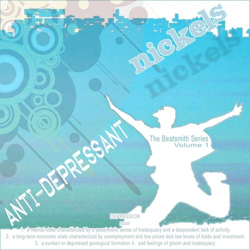 Anti-Depressant by Nickels Hawkeye