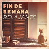 Fin de Semana Relajante by Various Artists