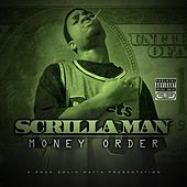 Money Order by Scrilla Man